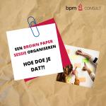 Een brown paper sessie organiseren: Hoe doe je dat?
