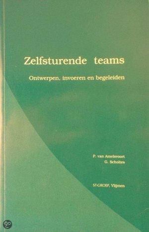 Zelfsturende teams: ontwerpen, invoeren en begeleiden