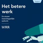 'Het betere werk' - Procesgericht werken als maatschappelijke opgave?